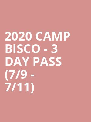 2020 Camp Bisco - 3 Day Pass (7/9 - 7/11) at The Pavilion at Montage Mountain