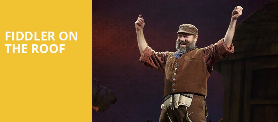 Fiddler on the Roof, Harry and Jeanette Weinberg Theatre, Scranton
