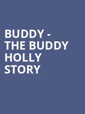 Buddy - The Buddy Holly Story Poster